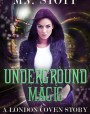Underground Magic (London Coven #0)