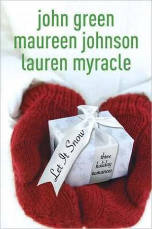 Reading books Let It Snow: Three Holiday Romances