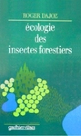 cologie Des Insectes Forestiers