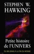 Download Petite histoire de l'univers: Du Big Bang la fin du monde books
