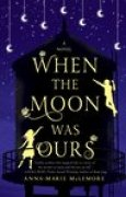 Download When the Moon Was Ours books