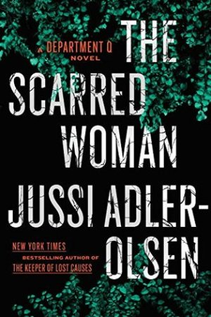 Reading books The Scarred Woman (Department Q, #7)