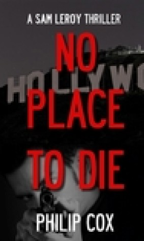 No Place to Die (Sam Leroy #3)