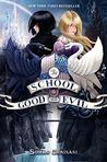 Download The School for Good and Evil (The School for Good and Evil, #1)