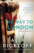 Download The Way to London: A Novel of World War II pdf / epub books