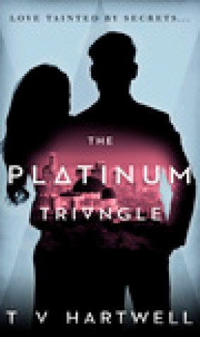 The Platinum Triangle (The Platinum Series #1)