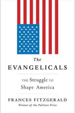 Reading books The Evangelicals: The Struggle to Shape America