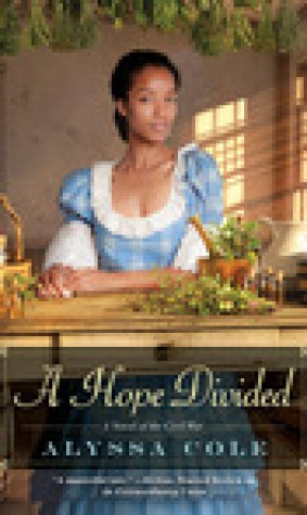 A Hope Divided (The Loyal League #2)