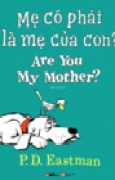 Download M C Phi L M Ca Con? - Are You My Mother? (Song Ng Anh Vit) books