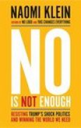 Download No Is Not Enough: Resisting Trumps Shock Politics and Winning the World We Need pdf / epub books