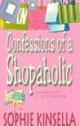 Download Confessions of a Shopaholic - Pengakuan Si Gila Belanja (Shopaholic, #1) books