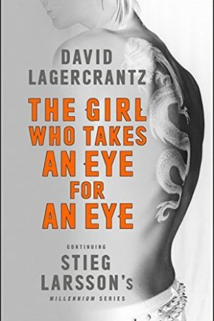 Reading books The Girl Who Takes an Eye for an Eye (Millennium, #5)