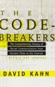 Download The Codebreakers: The Comprehensive History of Secret Communication from Ancient Times to the Internet books