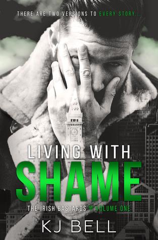Living with Shame (The Irish Bastards #1)