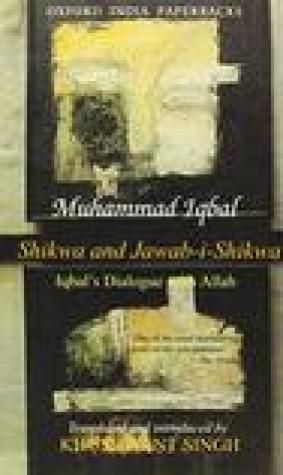 Shikwa and Jawab-i-Shikwa: Iqbal's Dialogue with Allah