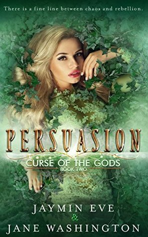 Persuasion (Curse of the Gods #2)