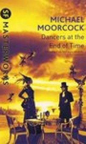 The Dancers at the End of Time (Dancers at the End of Time, #1-3)