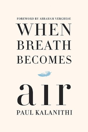 Reading books When Breath Becomes Air