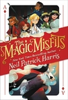 The Magic Misfits (Magic Misfits #1)