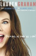 Download Talking as Fast as I Can: From Gilmore Girls to Gilmore Girls, and Everything in Between books