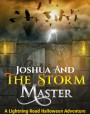 Joshua and the Storm Master (Joshua and the Lightning Road)