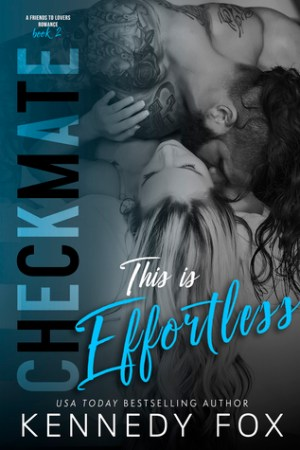 Reading books Checkmate: This is Effortless (Drew & Courtney, #2) (Checkmate Duet, #4)