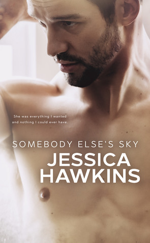 Somebody Else's Sky (Something in the Way, #2)