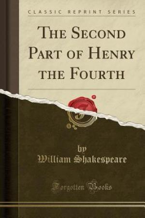 Reading books The Second Part of Henry the Fourth (Classic Reprint)