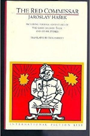 Reading books The Red Commissar: Including Further Adventures Of The Good Soldier Svejk And Other Stories