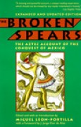 Download The Broken Spears: The Aztec Account of the Conquest of Mexico pdf / epub books