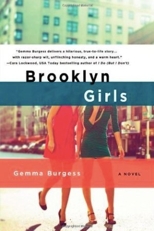 Reading books Brooklyn Girls (Brooklyn Girls, #1)