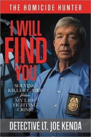 Reading books I Will Find You: Solving Killer Cases from My Life Fighting Crime