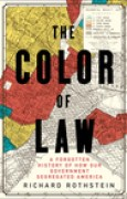 Download The Color of Law: A Forgotten History of How Our Government Segregated America books