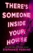 Download There's Someone Inside Your House books