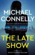 Download The Late Show (Rene Ballard, #1; Harry Bosch Universe, #29) books