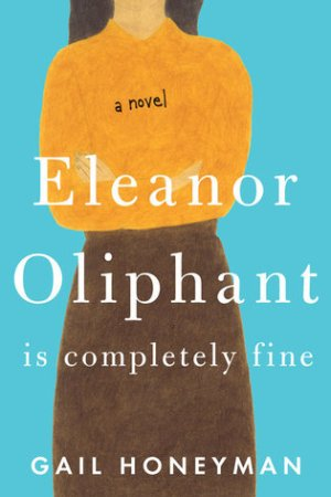 read online Eleanor Oliphant is Completely Fine