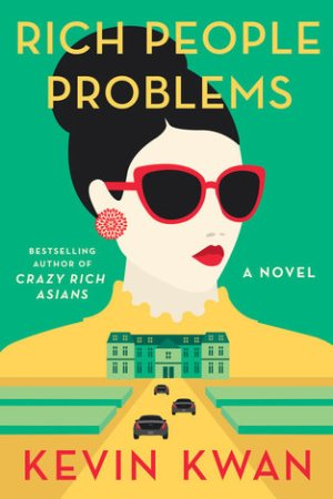 Reading books Rich People Problems (Crazy Rich Asians, #3)