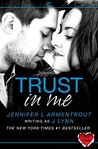 Download Trust in Me (Wait for You, #1.5)