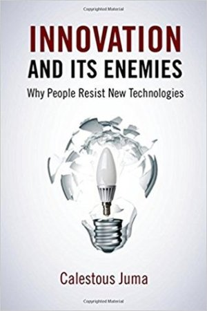 Reading books Innovation and Its Enemies: Why People Resist New Technologies