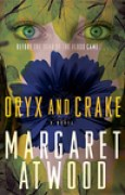 Download Oryx and Crake (MaddAddam, #1) books