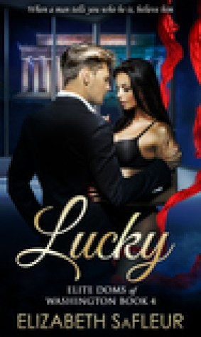 Lucky (Elite Doms of Washington, #4)