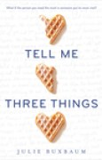Download Tell Me Three Things books