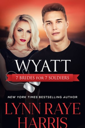 read online Wyatt (7 Brides for 7 Soldiers #4)