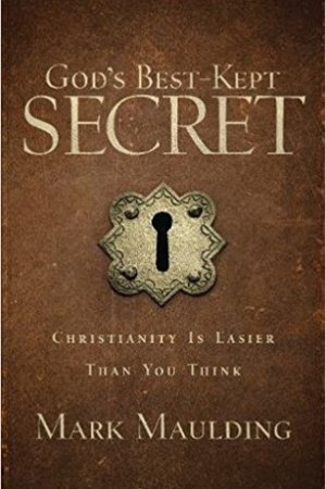 Reading books God's Best-Kept Secret: Christianity Is Easier Than You Think