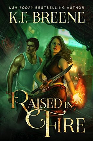 Raised in Fire (Fire and Ice Trilogy #2)