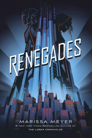 Reading books Renegades (Renegades, #1)