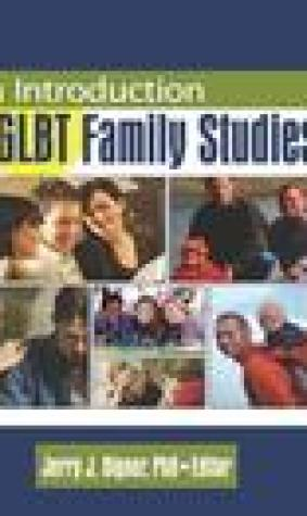 An Introduction to Glbt Family Studies