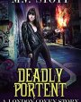 Deadly Portent (London Coven #3)