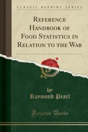 Reading books Reference Handbook of Food Statistics in Relation to the War (Classic Reprint)