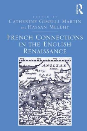 Reading books French Connections in the English Renaissance